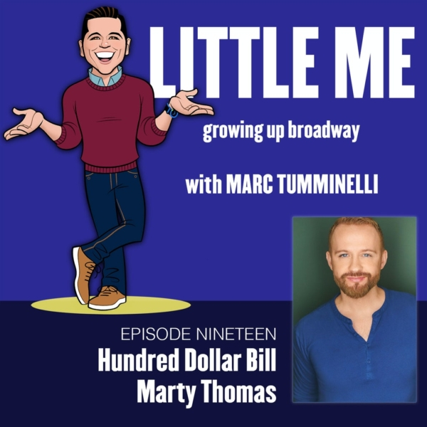 LITTLE ME: Growing Up Broadway - EP19 - Marty Thomas