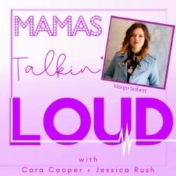 Mama's Talkin' Loud - BONUS-Margo Seibert, Using Your Voice