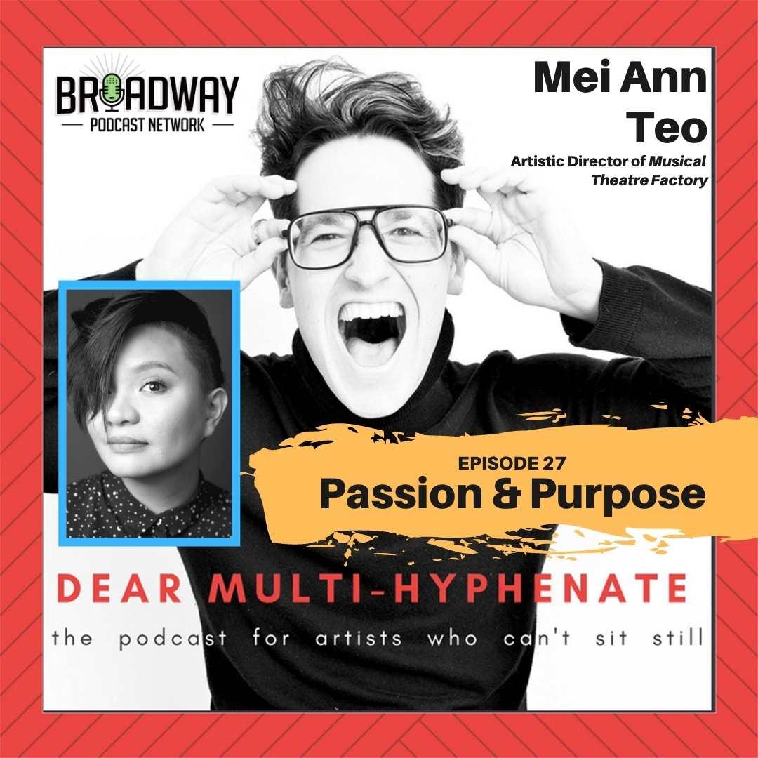 Dear Multi-Hyphenate #27 - Mei Ann Tao: Passion & Purpose