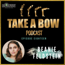 Take A Bow - #18 - Hello, Beanie Feldstein