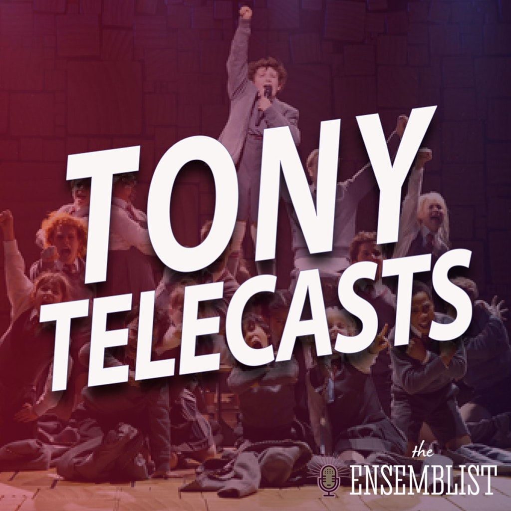 The Ensemblist - #371 - Tony Telecasts (2013 - Kinky Boots