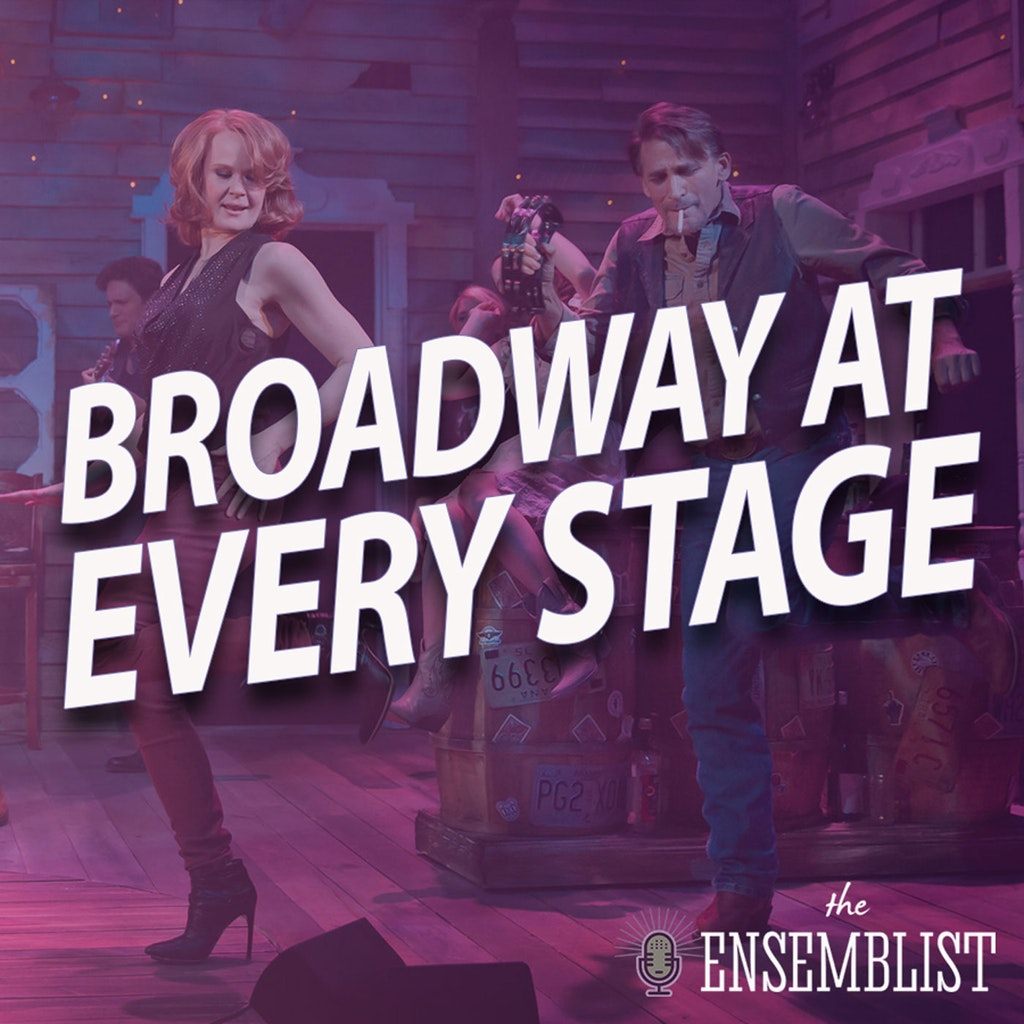The Ensemblist - #372 - Broadway at Every Stage (feat. Bob Stillman)