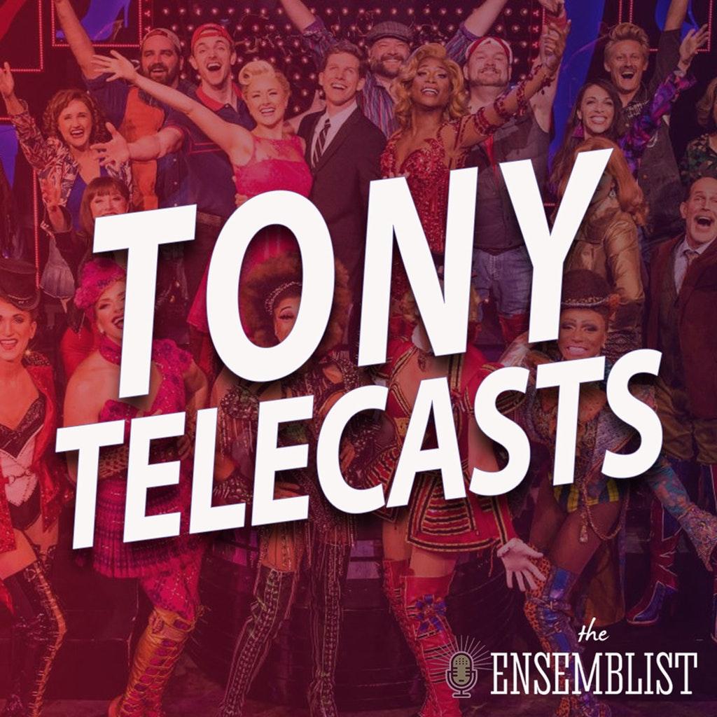 The Ensemblist - #374 - Tony Telecasts (2013 - Kinky Boots