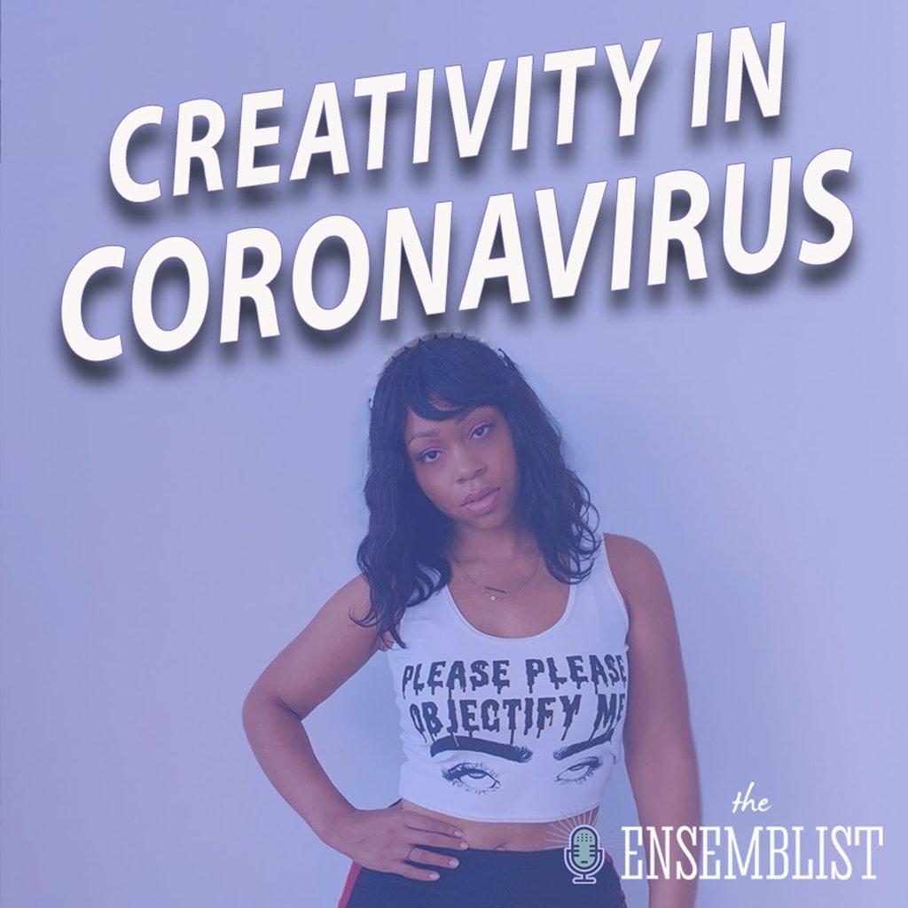 The Ensemblist - #377 - Creativity Amidst Coronavirus (feat. Tamika Lawrence)