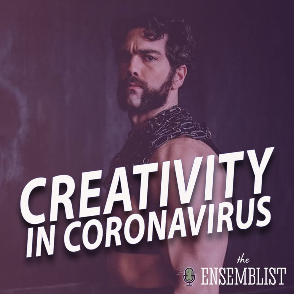 The Ensemblist - #383 - Creativity in Coronavirus (feat. Timothy Hughes)