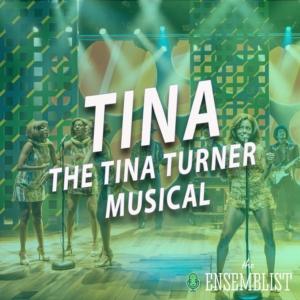 The Ensemblist - #385 - Tina: The Tina Turner Musical (feat. Jessica Rush, Mars Rucker)