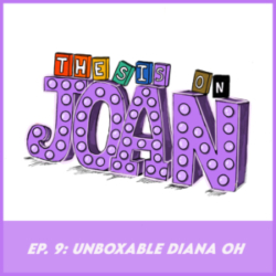 Thesis on Joan - #9 Unboxable Diana Oh