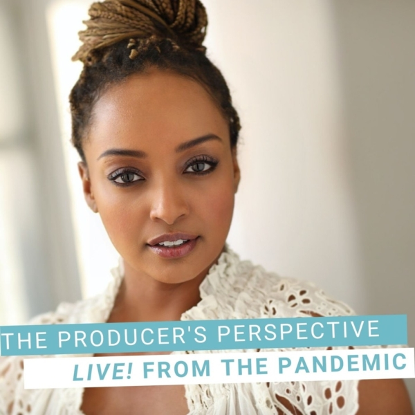The Producer's Perspective Podcast with Ken Davenport - Live From The Pandemic #10: ASMERET GHEBREMICHAEL