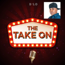 The Take On - Ep16 - D'Lo