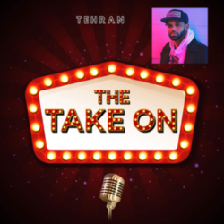 The Take On - Ep18 - Tehran