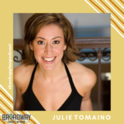 What's Your Backup Plan? - Episode 19- Getting back up and dancing again with director/choreographer Julie Tomaino