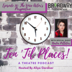 Ten Til Places - Episode 14: The Voice Actor's Perspective