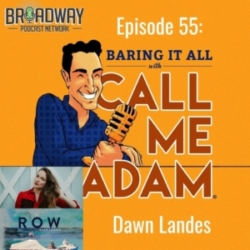 Baring It All with Call Me Adam - Episode #55: Dawn Landes Interview