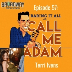Baring It All with Call Me Adam - Episode #57: Terri Ivens Interview