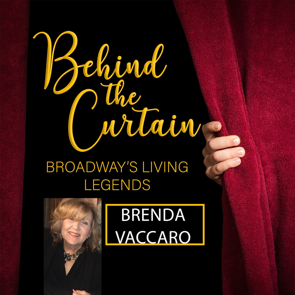 Behind the Curtain: Broadway's Living Legends - #239 BRENDA VACCARO