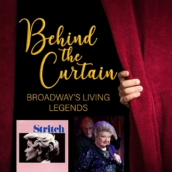 Behind the Curtain: Broadway's Living Legends - Our Favorite Things #236: Stritch & Marilyn Maye