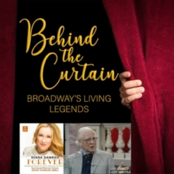 Behind the Curtain: Broadway's Living Legends - Our Favorite Things #238: Diana Damrau's Forever & Elliot Norton Reviews Sweeney Todd