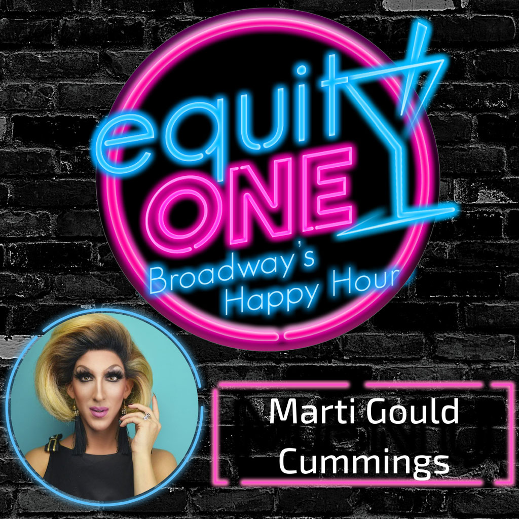 Equity One: Broadway's Happy Hour - Ep. 51: PoliTALKS with Marti Gould Cummings