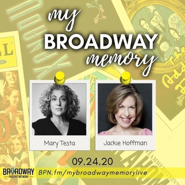 My Broadway Memory - 18 - Mary Testa & Jackie Hoffman