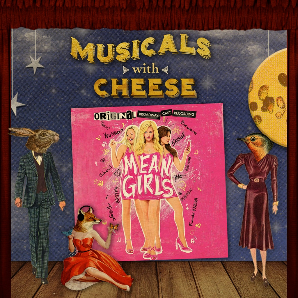 Musicals with Cheese - #110 Mean Girls