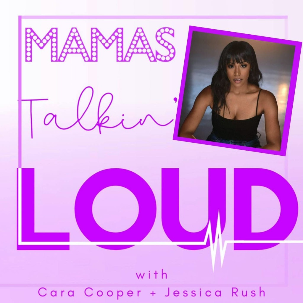 Mama's Talkin' Loud - #42 - Nicolette Robinson