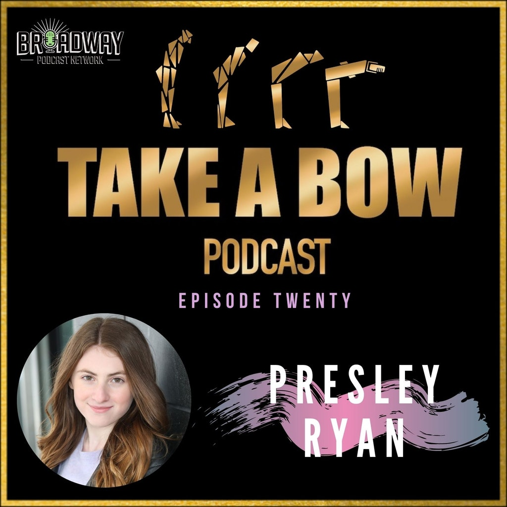 Take A Bow - #20 - The Whole Presley Ryan Thing