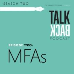 TALKBACK (Dramatists Guild) - S2 #2 KJ and Vichet talk about MFAs