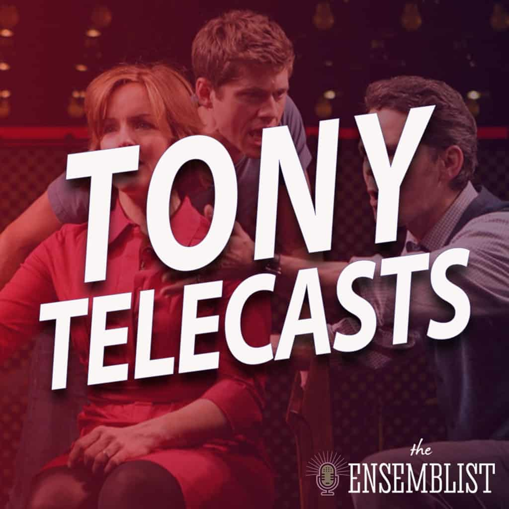 The Ensemblist - #389 - Tony Telecasts (2009 - Billy Elliot, Next to Normal, Rock of Ages, Shrek) Part 2