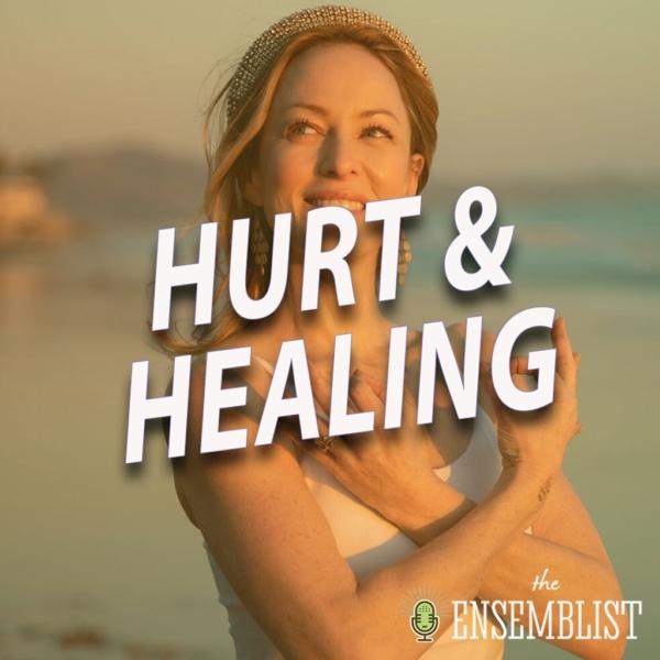 The Ensemblist - #390 - Hurt and Healing (feat. Cristy Candler)