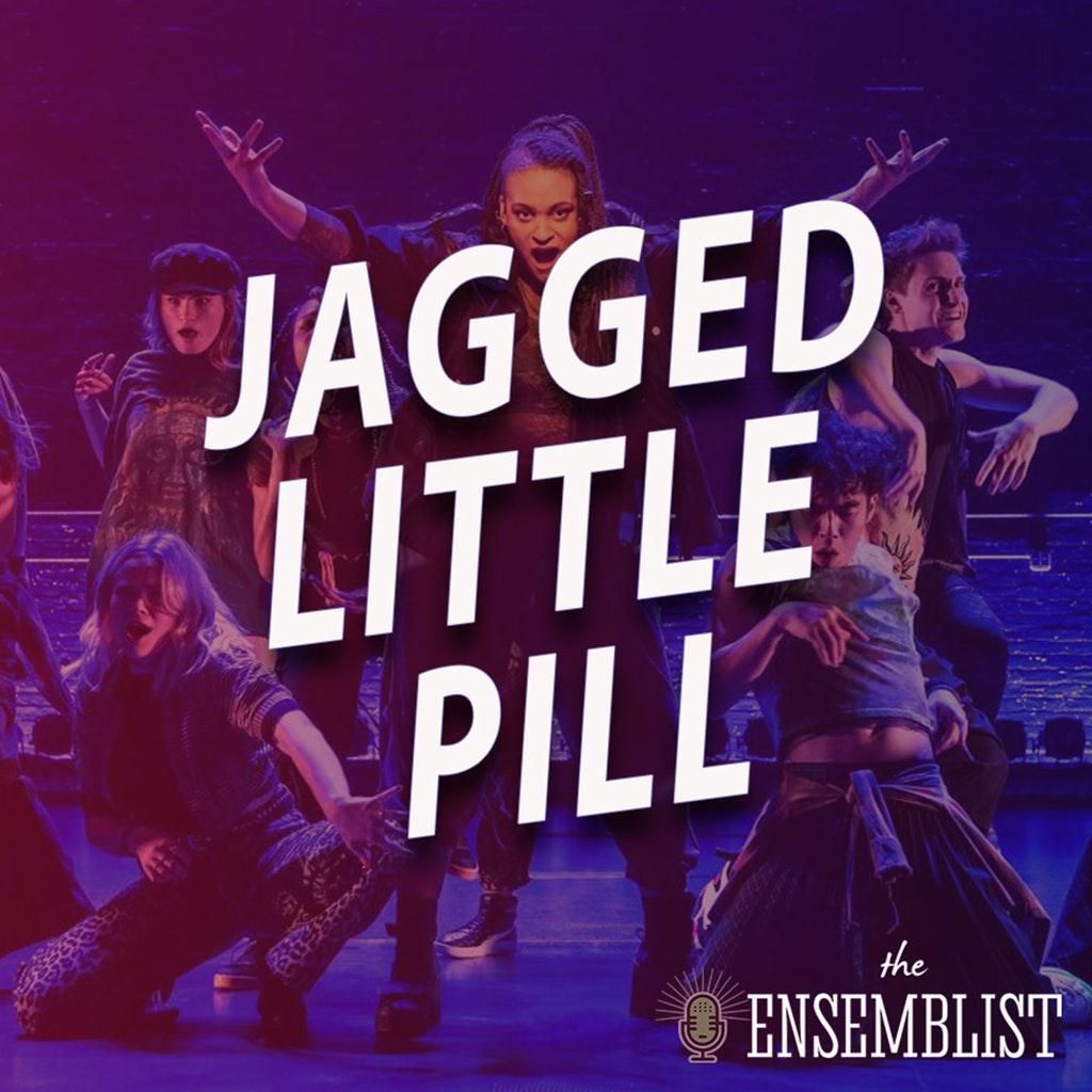 The Ensemblist - #392 - Jagged Little Pill (feat. Antonio Cipriano, Logan Hart, Heather Lang)