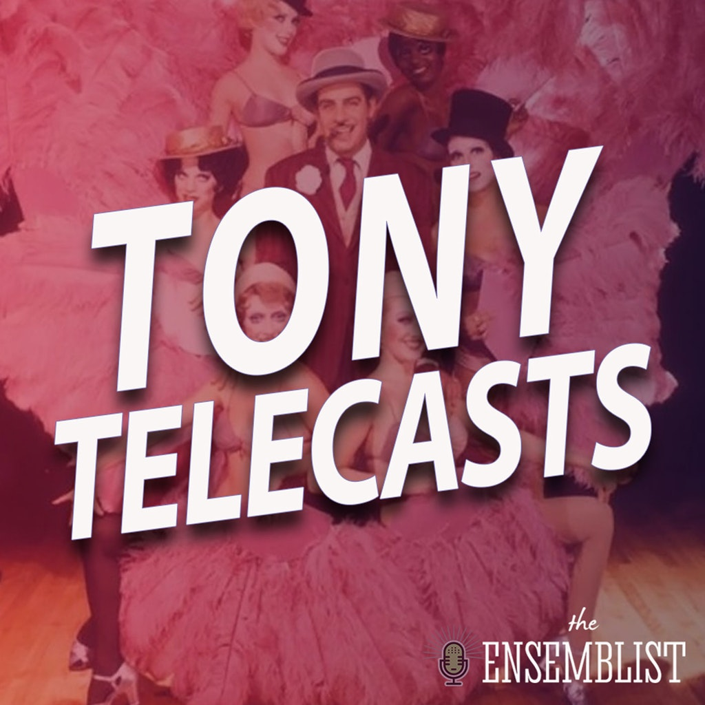 The Ensemblist - #401 - Tony Telecasts (1976 - A Chorus Line, Chicago, Pacific Overtures, Bubbling Brown Sugar) Part 1