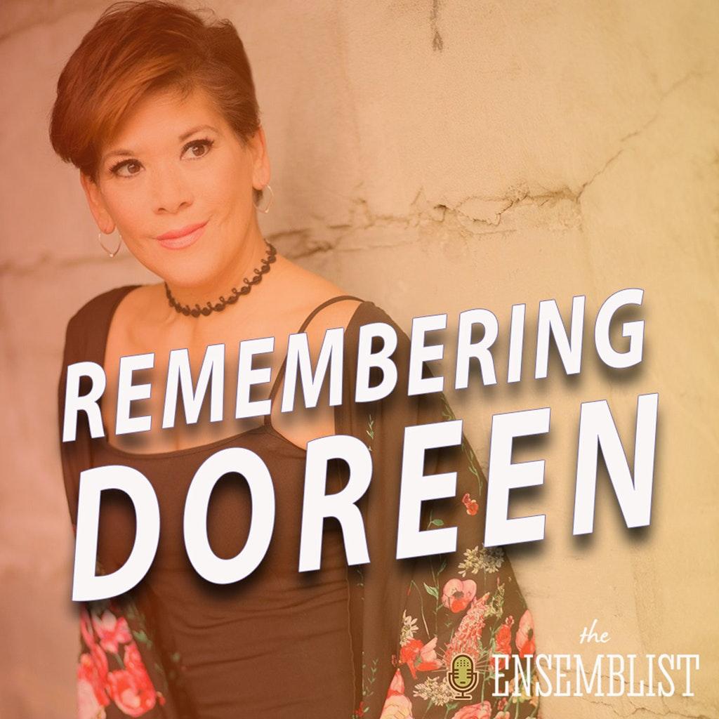 The Ensemblist - #405 - Remembering Doreen (feat. Jocelyn Bioh, Natalie Caruncho, Linedy Genao, Analise Scarpaci, Shani Talmor, Alèna Watters)