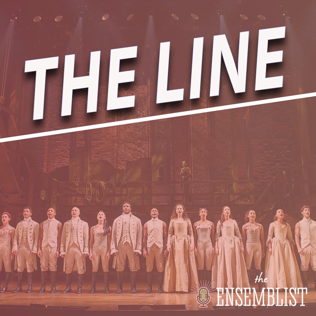 The Ensemblist - #407 - The Line (Hamilton, feat. Stephanie Klemons)