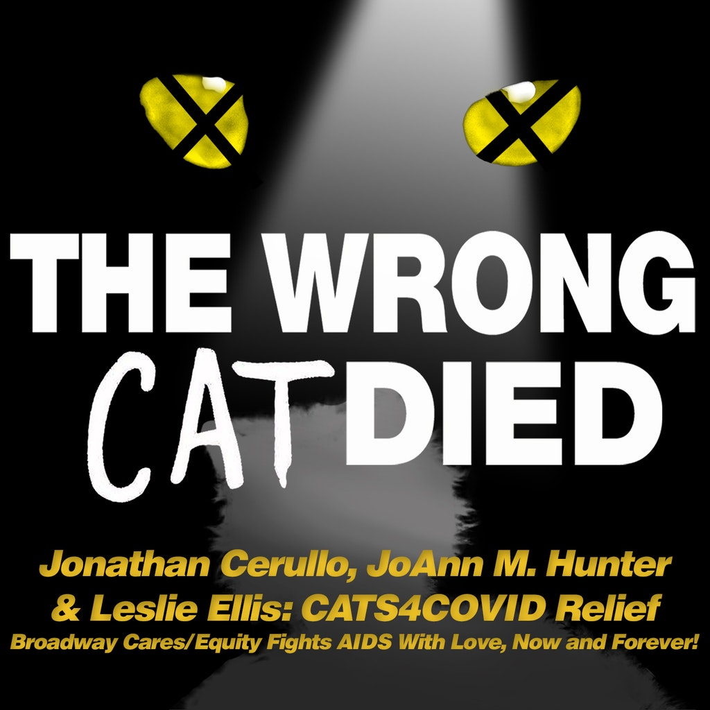 The Wrong Cat Died - Bonus - Broadway Cares/Equity Fights AIDS