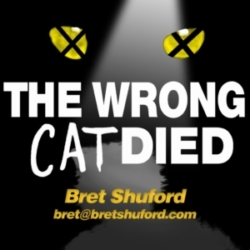 The Wrong Cat Died - Ep28 - Bret Shuford, Swingleshanks