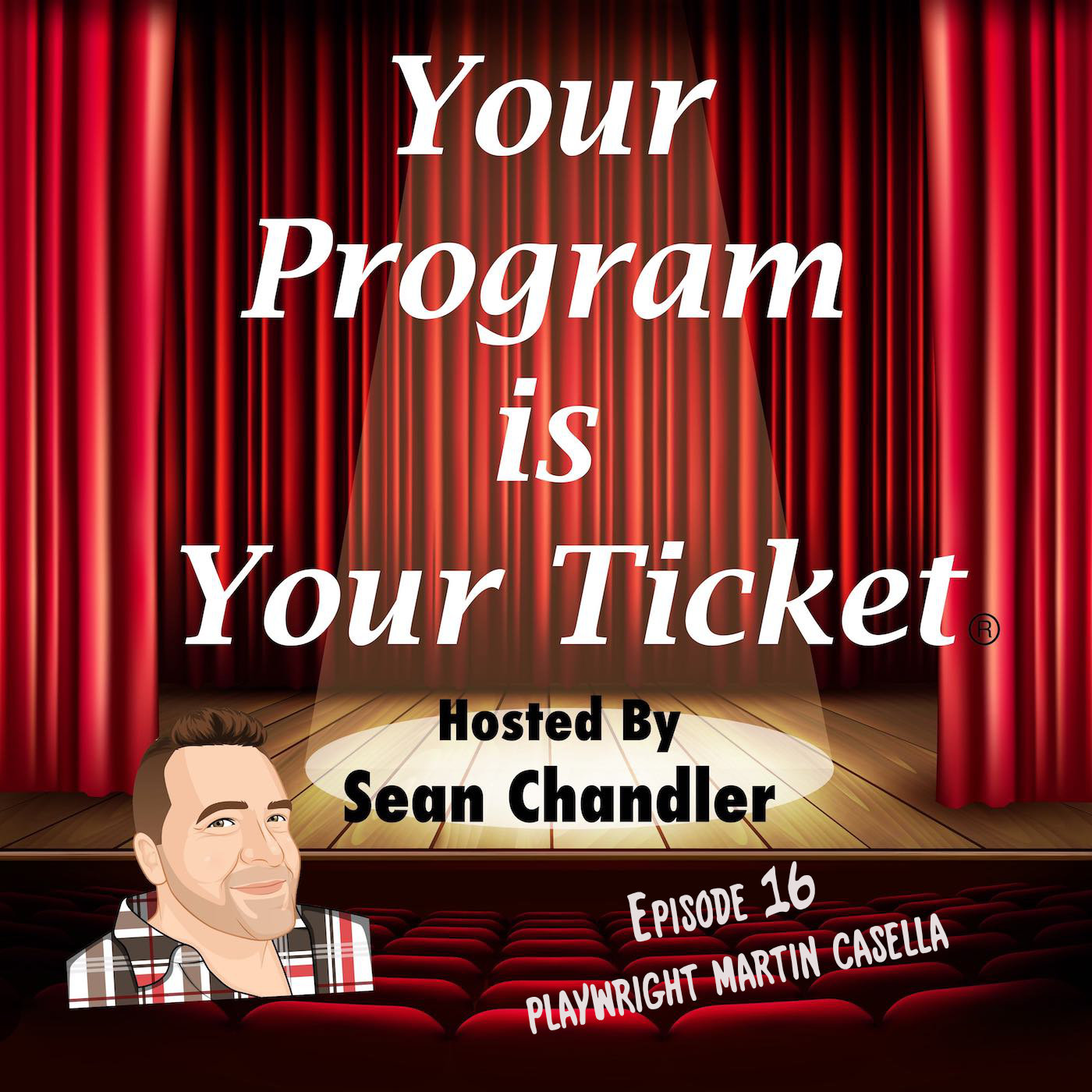 Ep 16 Your Program Is Your Ticket Logo Registered Trademark