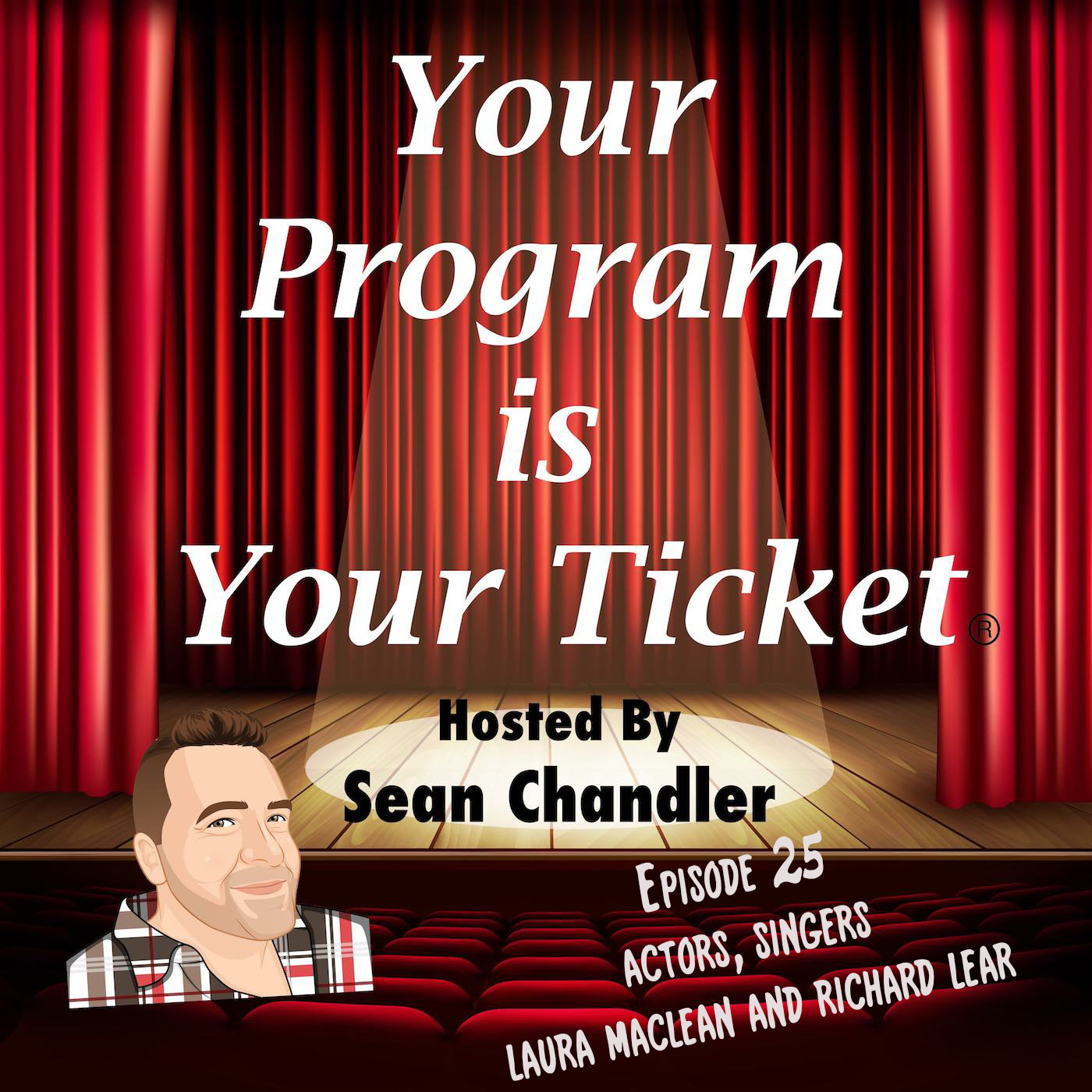 Ep 25 Your Program Is Your Ticket Logo Registered Trademark