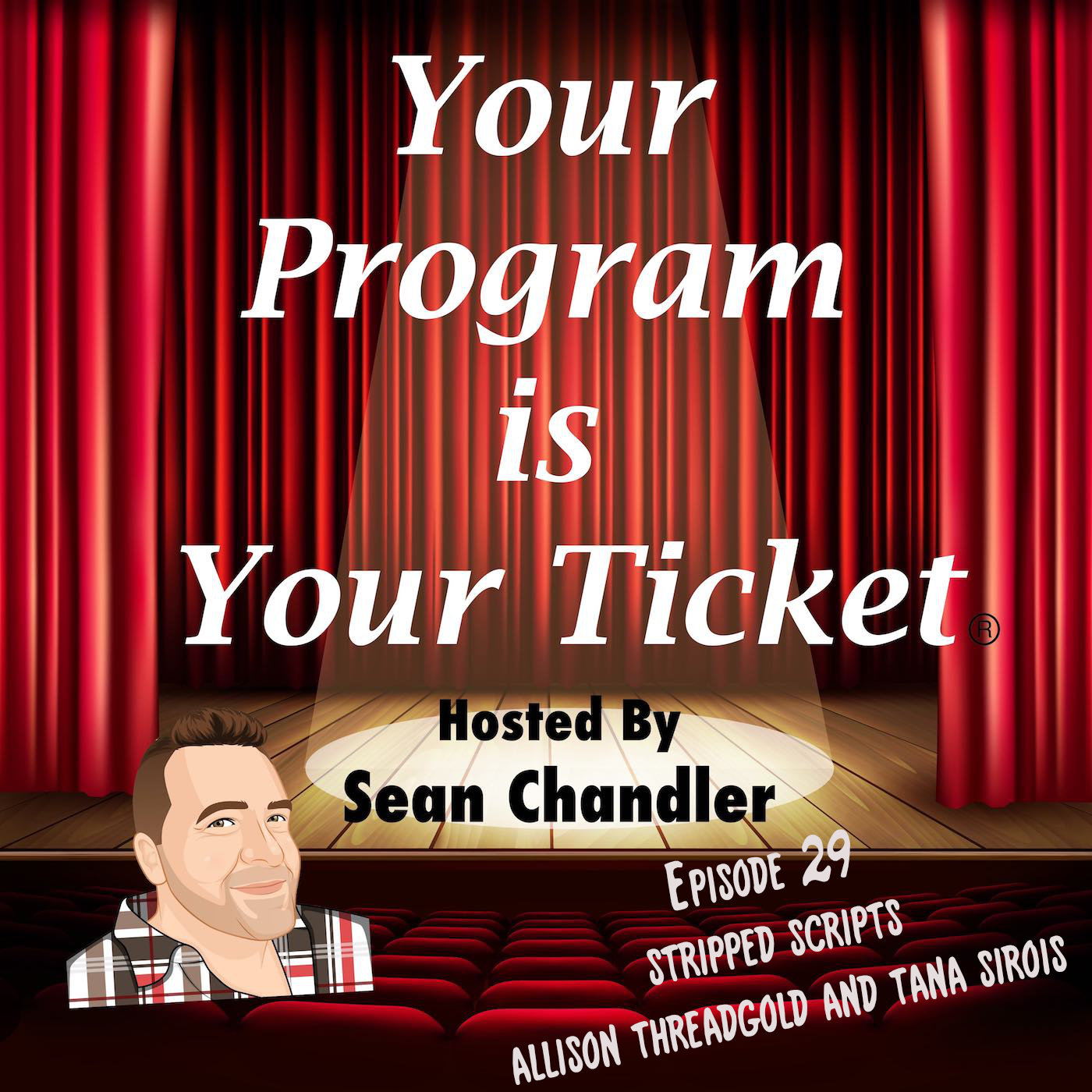 Ep 29 Your Program Is Your Ticket Logo Registered Trademark