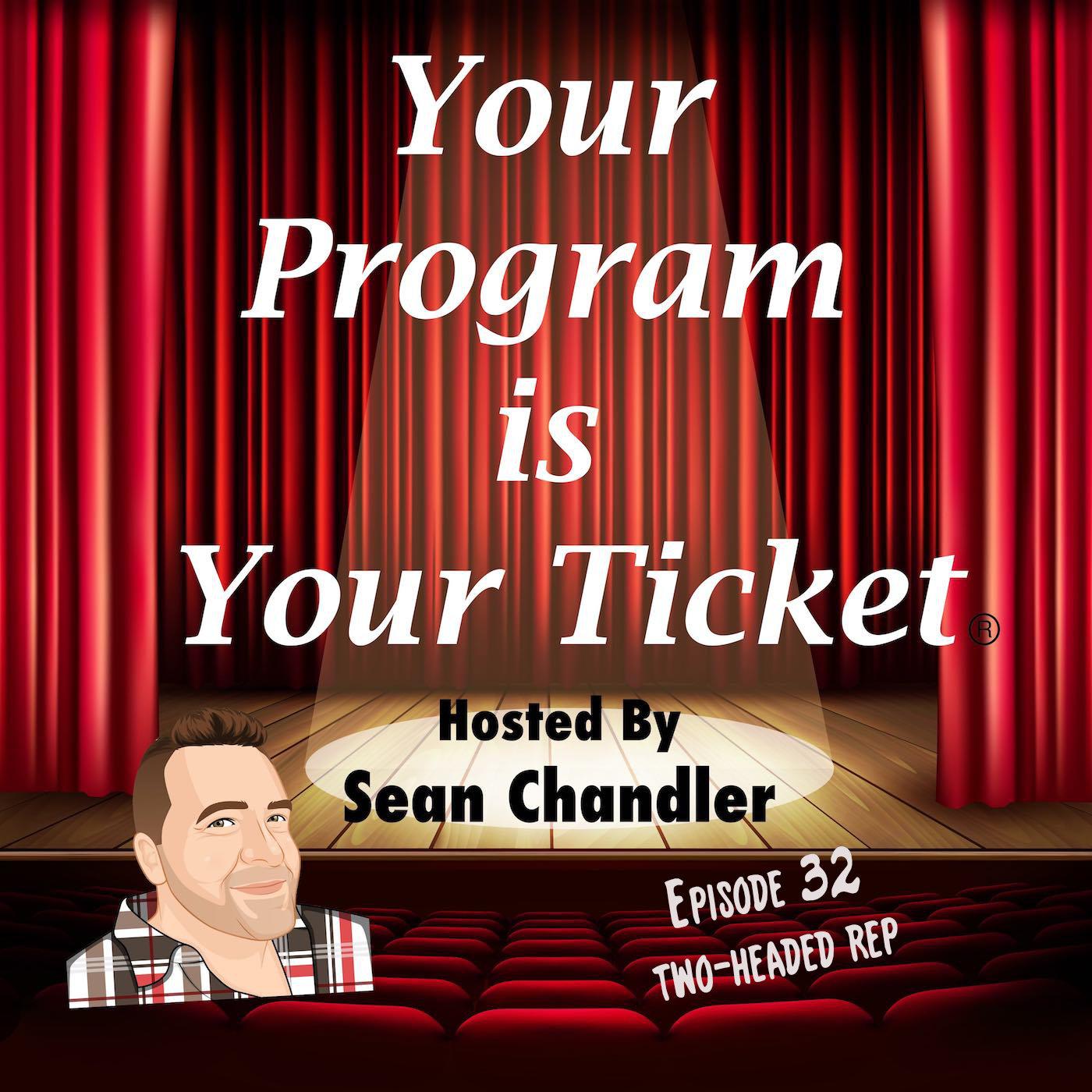 Ep 32 Your Program Is Your Ticket Logo Registered Trademark