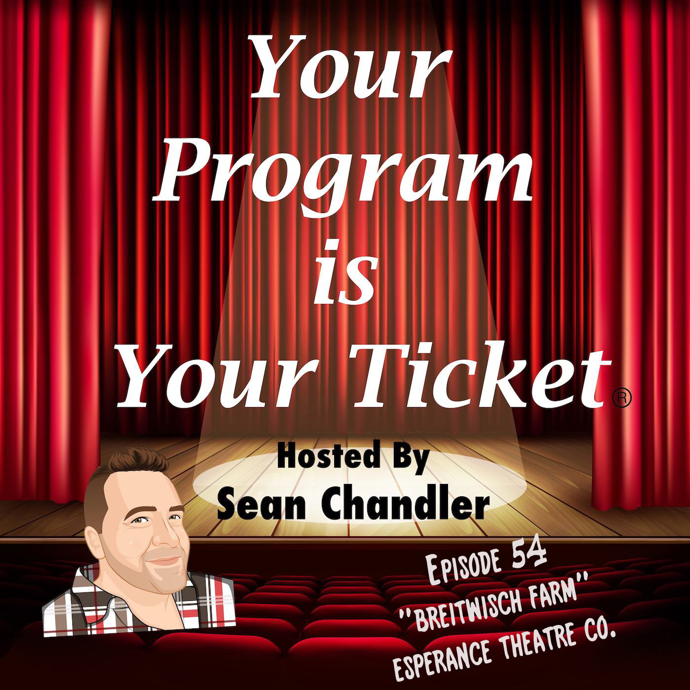 Ep 54 Your Program Is Your Ticket Logo Registered Trademark