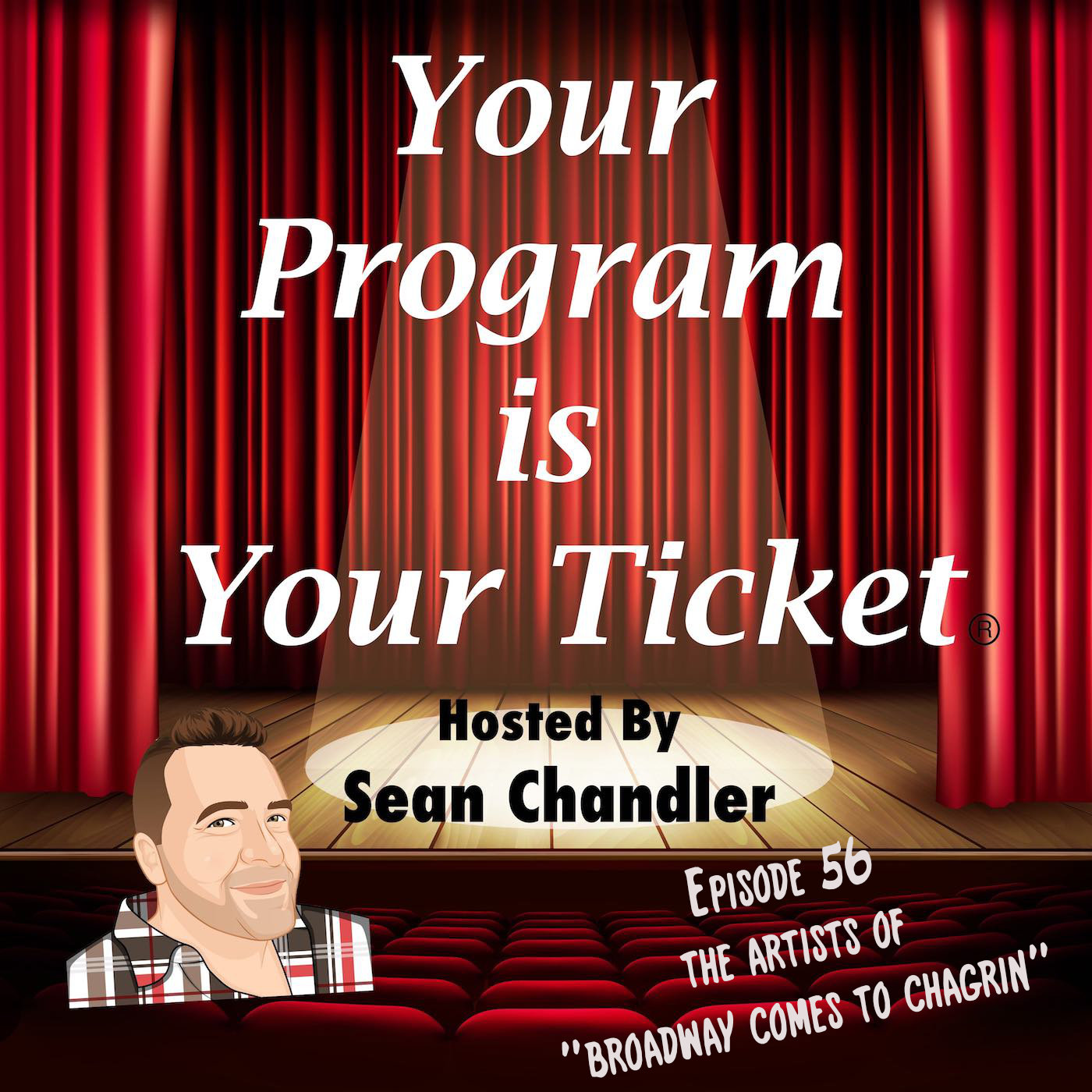 Ep 56 Your Program Is Your Ticket Logo Registered Trademark