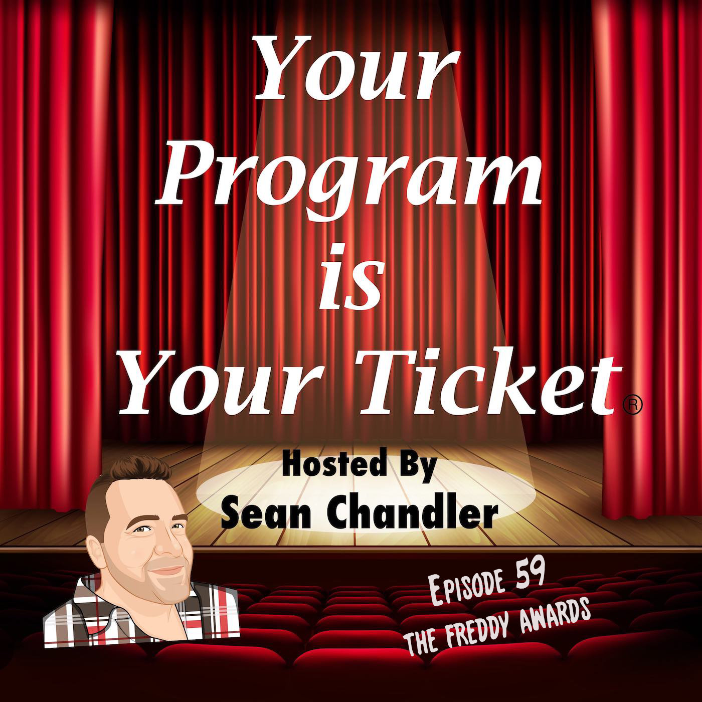 Ep 59 Your Program Is Your Ticket Logo Registered Trademark