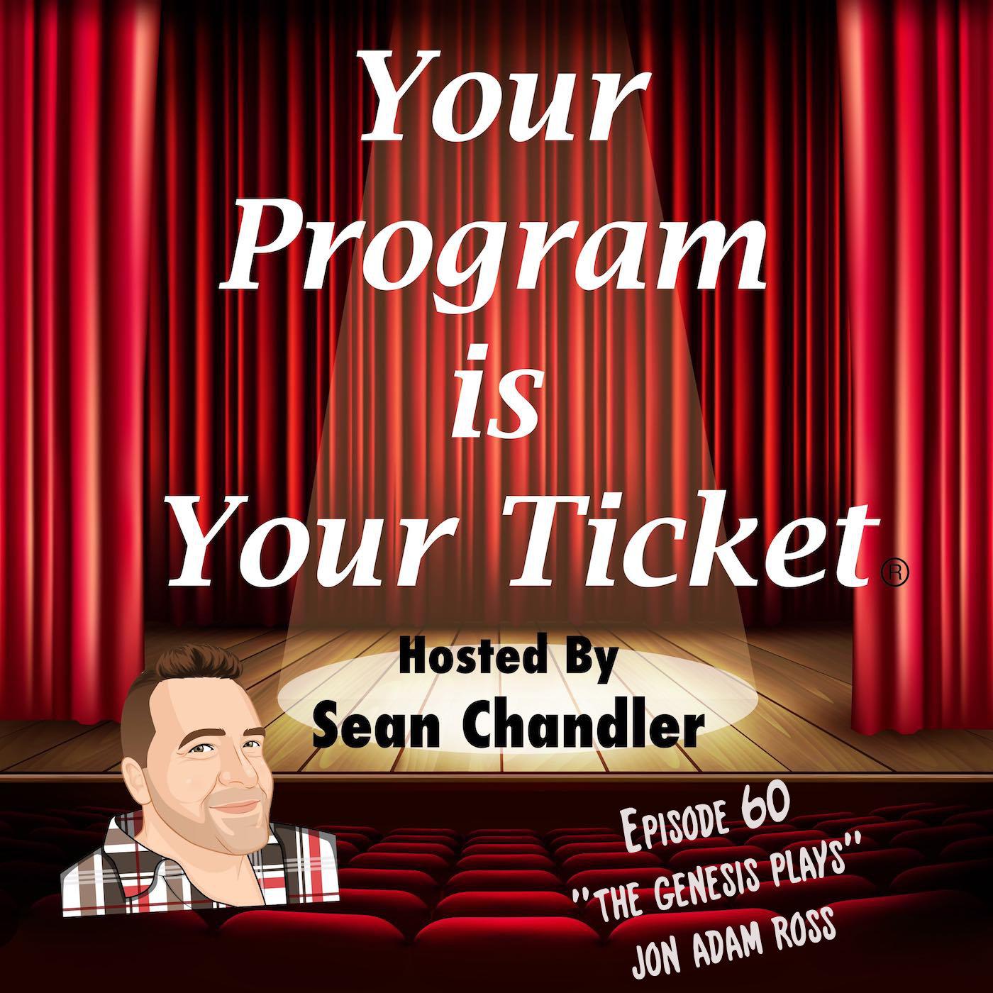 Ep 60 Your Program Is Your Ticket Logo Registered Trademark