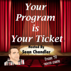 Ep 70 Your Program Is Your Ticket Logo Registered Trademark