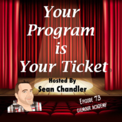 Ep 73 Your Program Is Your Ticket Logo Registered Trademark
