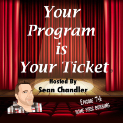 Ep 74 Your Program Is Your Ticket Logo Registered Trademark