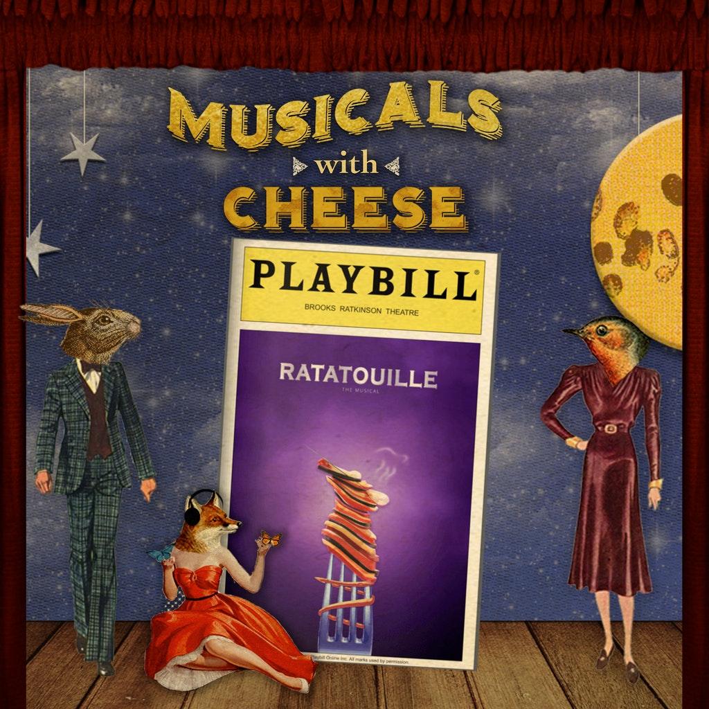 Musicals with Cheese - BONUS - Ratatouille the TikTok Musical