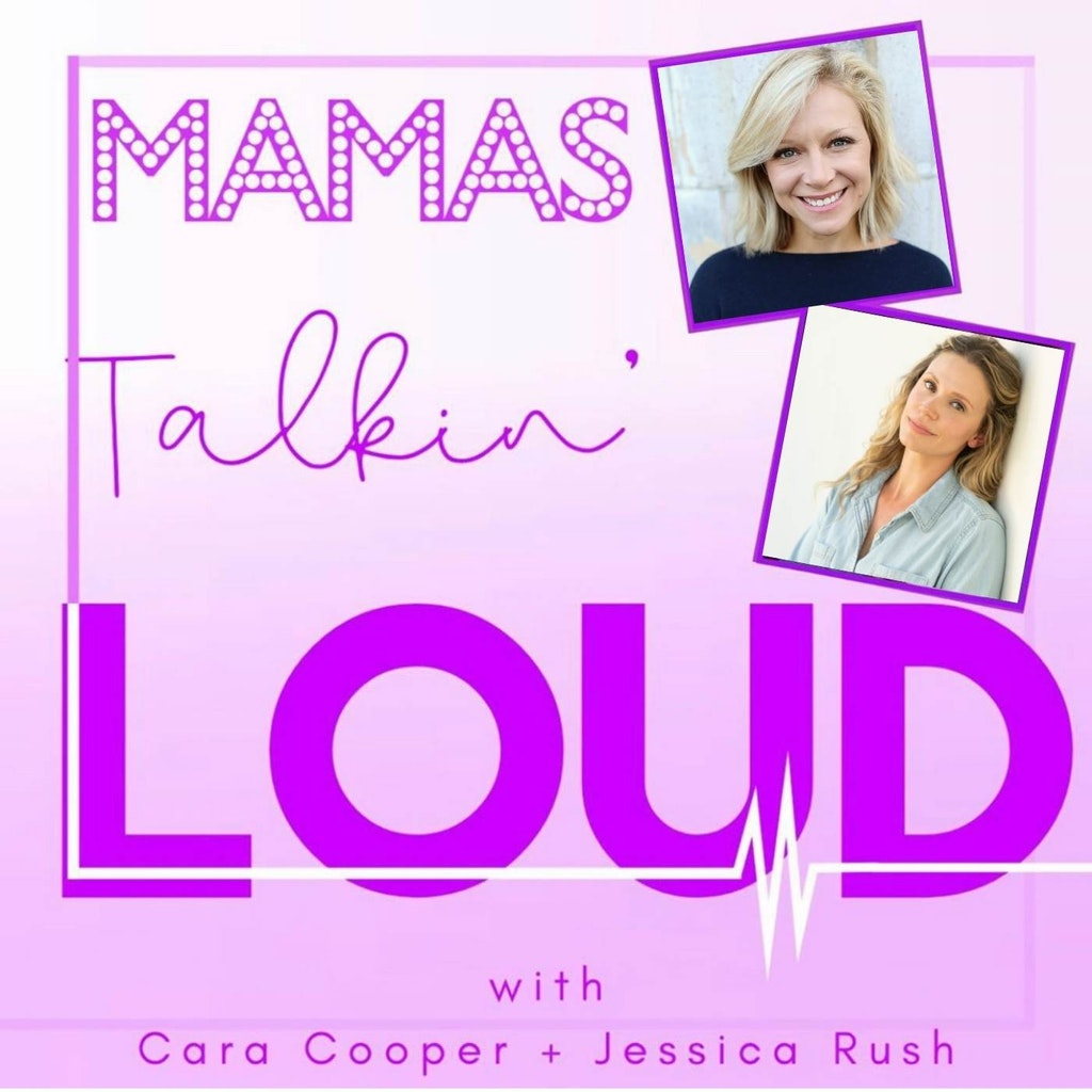 Mama's Talkin' Loud - #46 - Cara Cooper and Jessica Rush, Use Your Voice