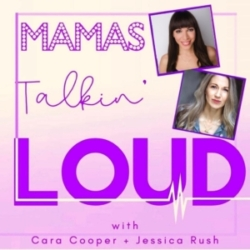 Mama's Talkin' Loud - #48 - Sara Jean Ford & Ellyn Marie Marsh, Compromise and Co-Parenting