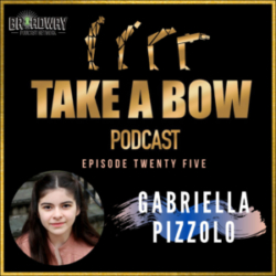 Take A Bow - #25 - Never Ending Stories with Gabriella Pizzolo